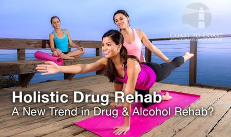Holistic Drug Treatment – A Recent Trend Towards a New Way of Thinking in Drug and Alcohol Rehab