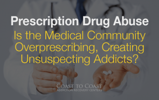 Is the Medical Community Overprescribing, Creating Unsuspecting Addicts?